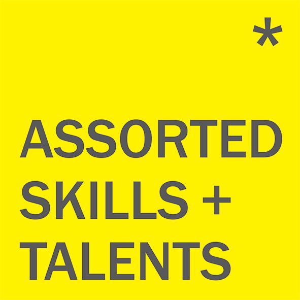 Assorted Skills + Talents*