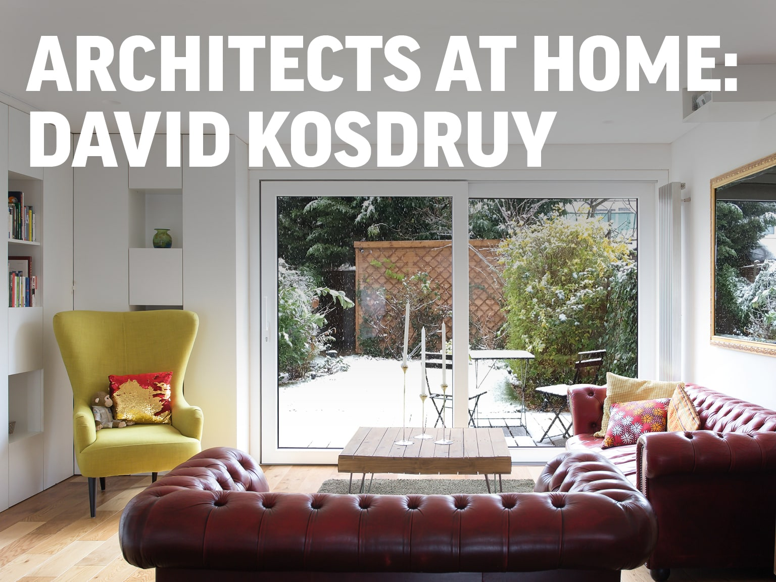 Architects at Home: David Kosdruy