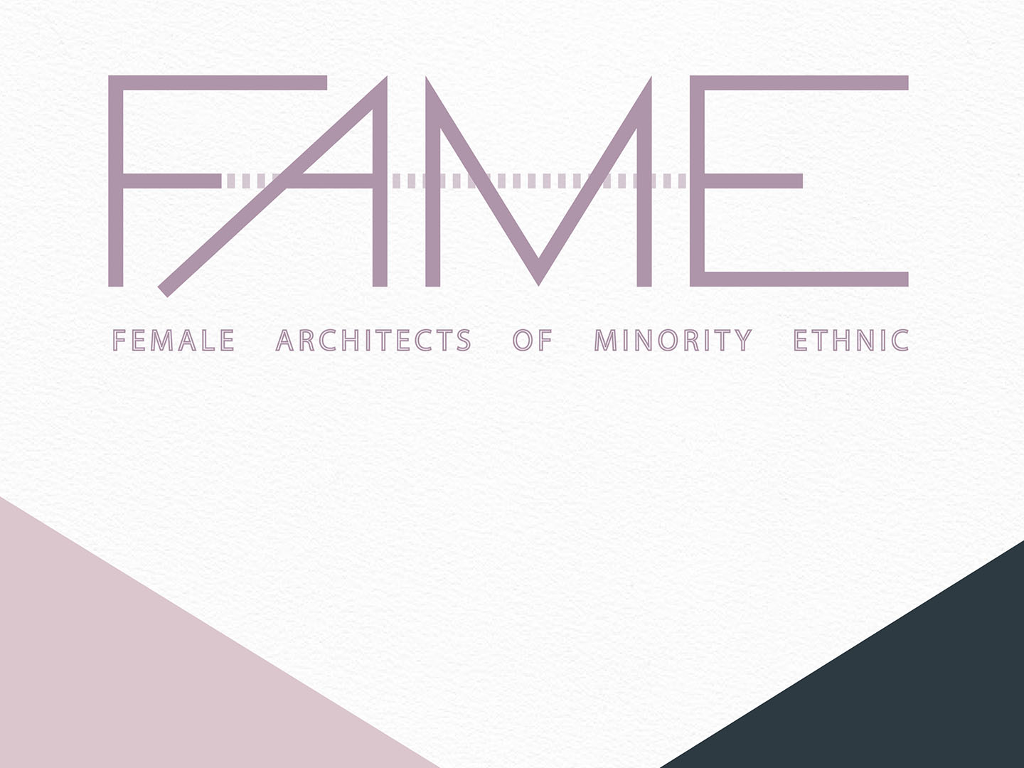 FAME collective present: pathways to success in the built environment