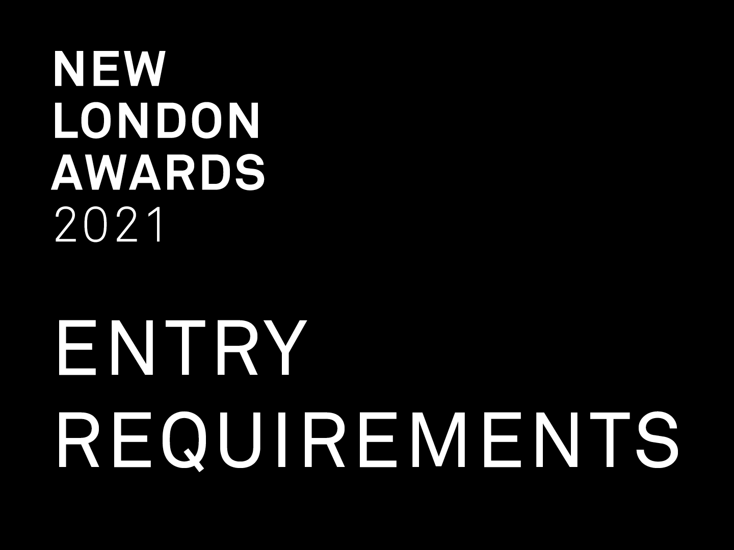 New London Awards 2021 - Entry Requirements