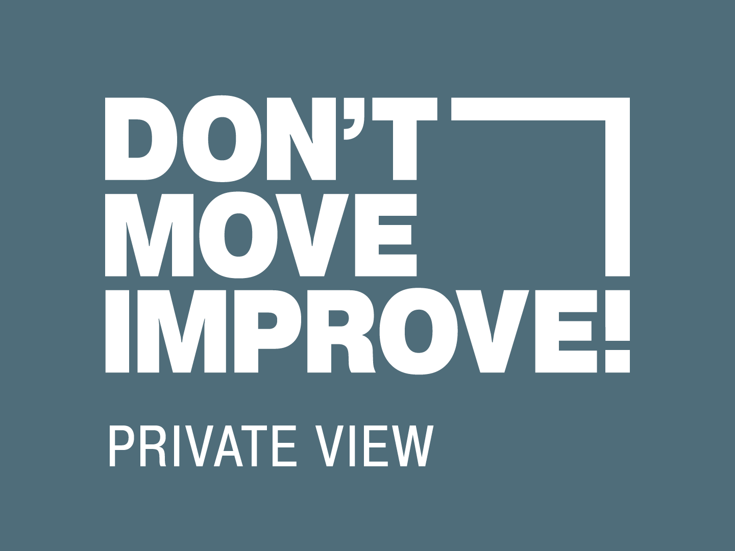 Don't Move, Improve! 2020 – Private View and Winners Announcement