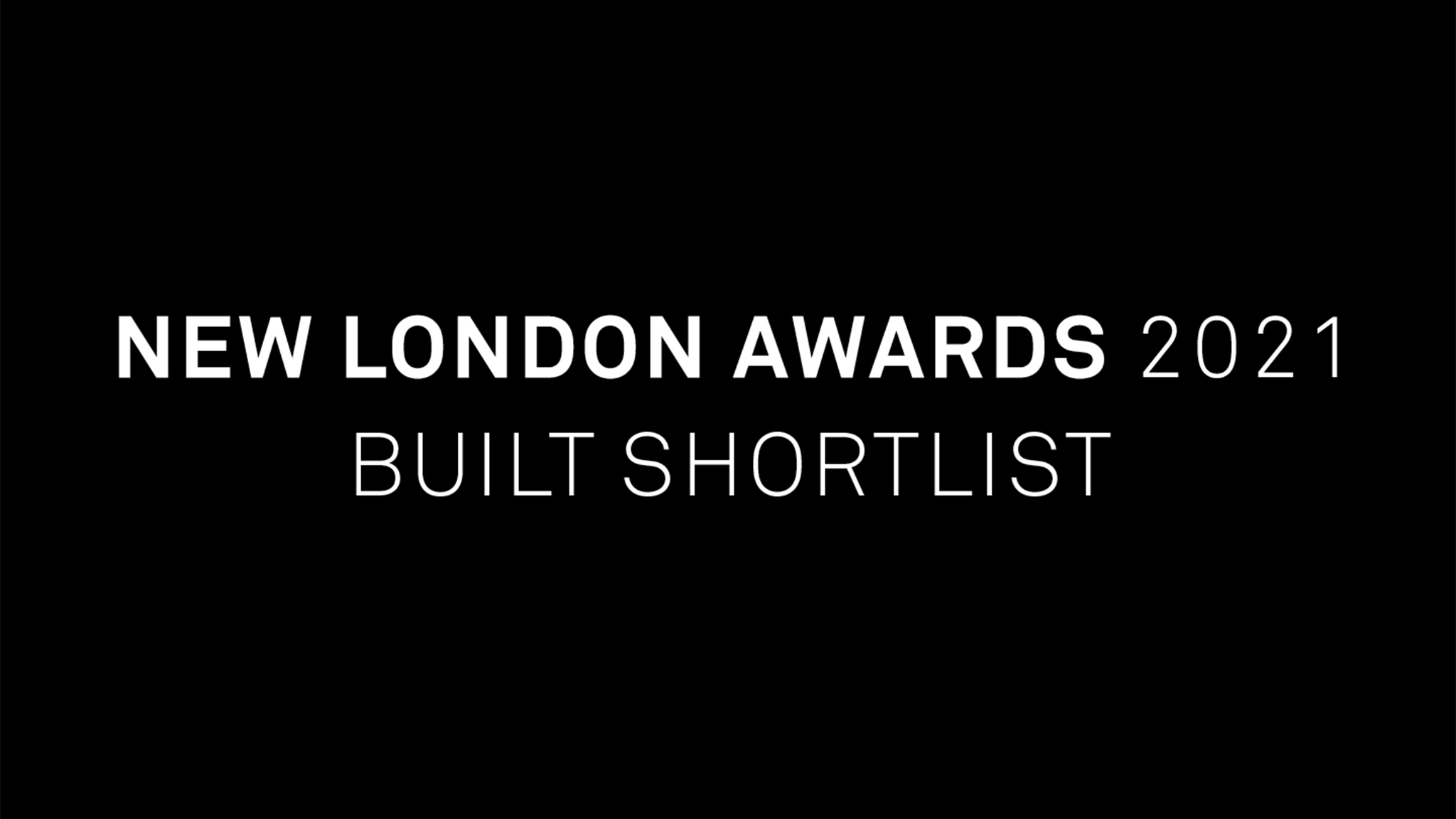 New London Awards 2021 - BUILT Shortlist